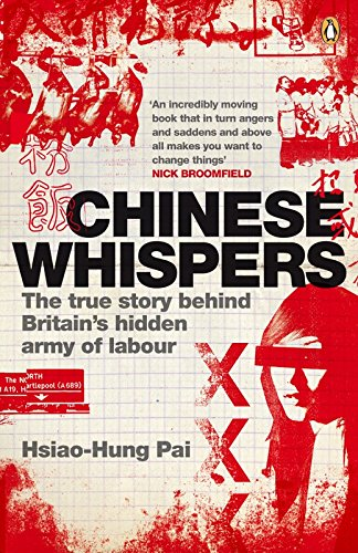 9780141035680: Chinese Whispers: The True Story Behind Britain's Hidden Army of Labour
