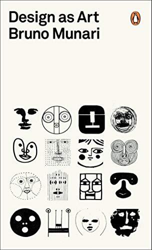 Design as Art (Penguin Modern Classics): Bruno Munari