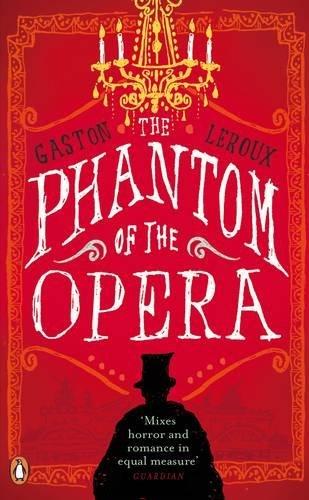 9780141035932: Red Classics Phantom Of The Opera (Penguin Classics)