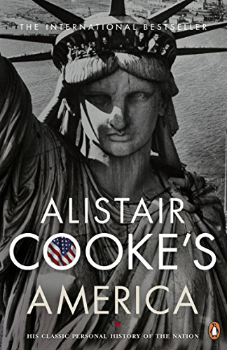 9780141036083: Alistair Cooke's America.