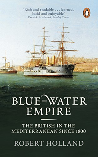 9780141036106: Blue-Water Empire: The British in the Mediterranean Since 1800