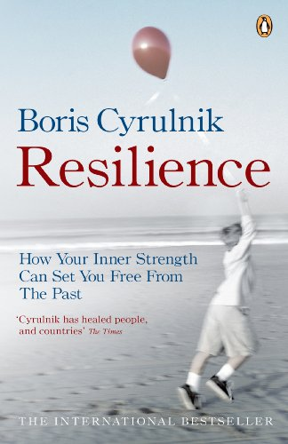 9780141036151: Resilience: How your inner strength can set you free from the past