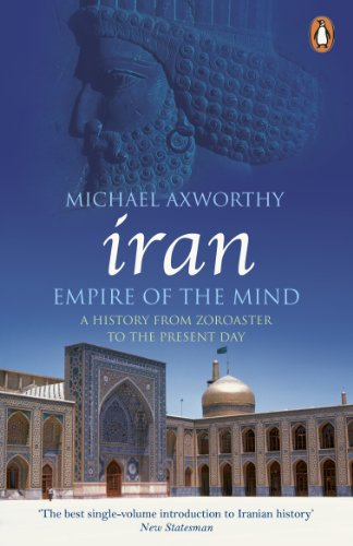 9780141036298: Iran: Empire of the Mind: A History from Zoroaster to the Present Day