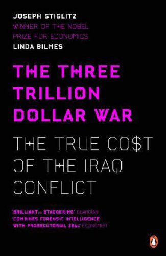 9780141036526: The Three Trillion Dollar War: The True Cost of the Iraq Conflict