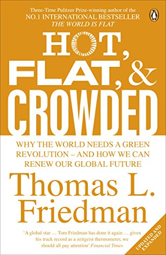 9780141036663: Hot, Flat, and Crowded: Why The World Needs A Green Revolution - and How We Can Renew Our Global Future