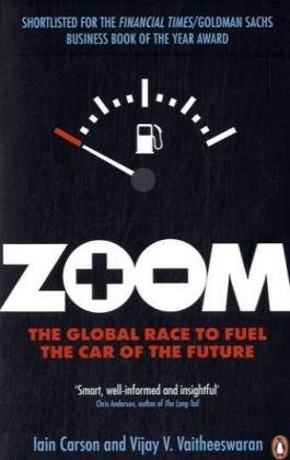 9780141036724: Zoom: The Global Race to Fuel the Car of the Future