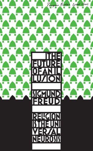 9780141036762: The Future of an Illusion (Penguin Great Ideas)