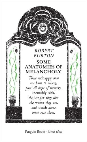 9780141036786: Great Ideas Some Anatomies Of Melancholy (Penguin Great Ideas)