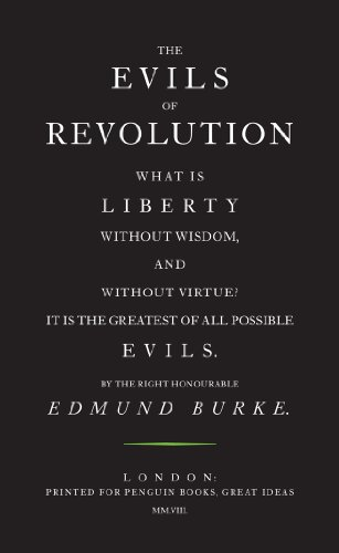 9780141036809: The Evils of Revolution (Penguin Great Ideas)