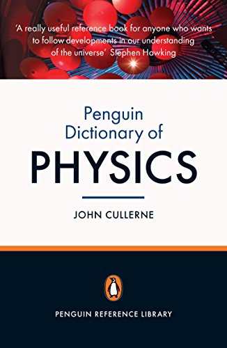 9780141036830: The Penguin Dictionary of Physics 4e: 4th Edition (Penguin Reference Library)