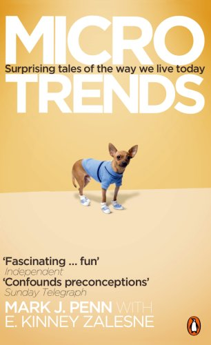 9780141036847: MICROTRENDS: SURPRISING TALES OF THE WAY WE LIVE TODAY