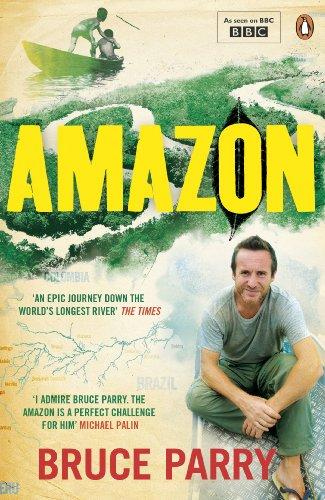 Amazon. Bruce Parry with Jane Houston: Bruce Parry