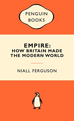9780141037318: Empire: How Britain Made the Modern World