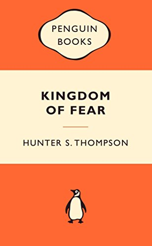 9780141037417: Kingdom of Fear: Loathsome Secrets of a Star-crossed Child in the Final Days of the American Century (Popular Penguins)