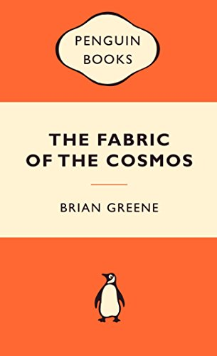 9780141037622: The Fabric of the Cosmos: Space, Time and the Texture of Reality (Popular Penguins)