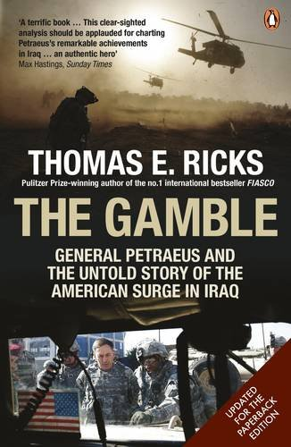 9780141037820: The Gamble: General Petraeus and the Untold Story of the American Surge in Iraq, 2006 - 2008