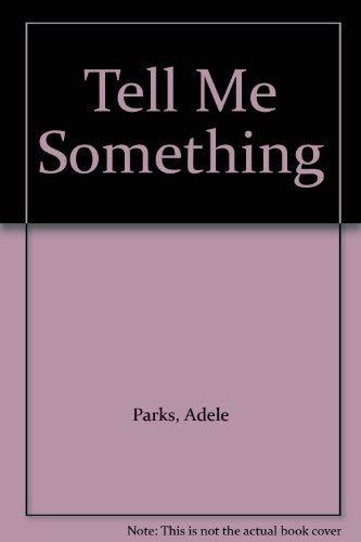 9780141037950: Tell Me Something