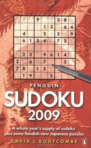 9780141038193: Penguin Sudoku 2009: A Whole Year's Supply of Sudoku plus some fiendish new Japanese Puzzles