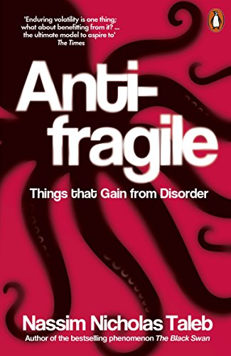 9780141038223: Antifragile: Things That Gain from Disorder