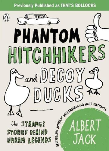 9780141038513: Phantom Hitchhikers and Decoy Ducks: The Strange Stories Behind The Urban Legends