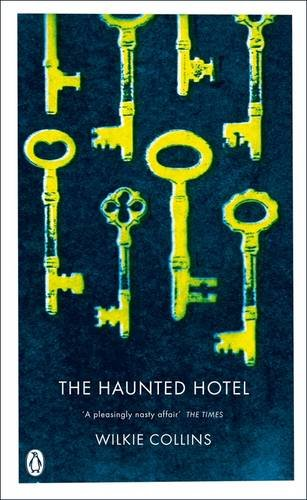 9780141038735: The Haunted Hotel: A Mystery of Modern Venice (Penguin Classics)