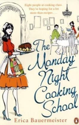 9780141038834: The Monday Night Cooking School