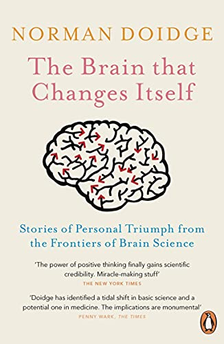 9780141038872: The Brain That Changes Itself: Stories of Personal Triumph from the Frontiers of Brain Science
