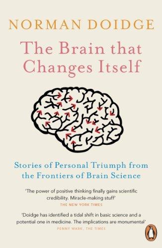The Brain That Changes Itself: Stories of: Doidge, Norman