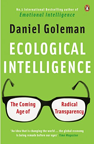 9780141039091: Ecological Intelligence: The Coming Age of Radical Transparency