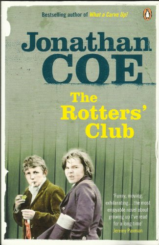 9780141039152: The Rotters' Club by Jonathan Coe