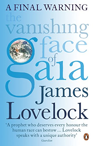 9780141039251: The Vanishing Face of Gaia: A Final Warning