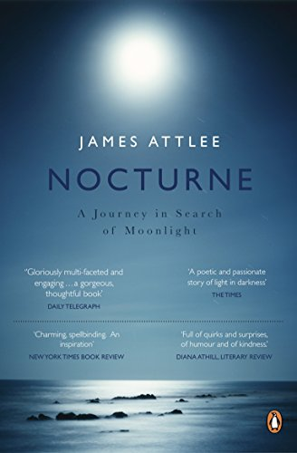 9780141039312: Nocturne: A Journey in Search of Moonlight