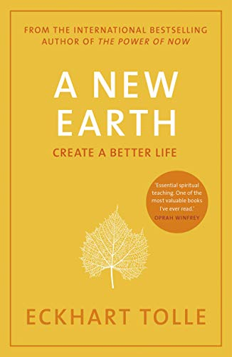9780141039411: A New Earth: The Life-Changing Follow Up to The Power of Now. 'My No.1 Guru Will Always be Eckhart Tolle' Chris Evans