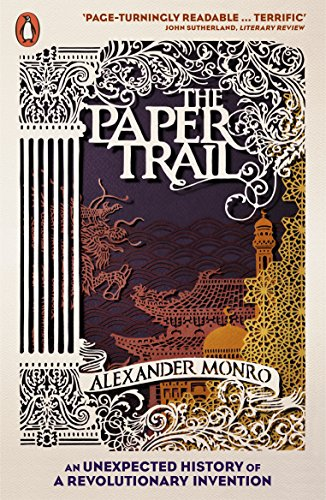 9780141039428: The Paper Trail: An Unexpected History of a Revolutionary Invention