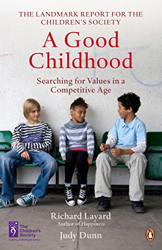 9780141039435: A Good Childhood: Searching for Values in a Competitive Age