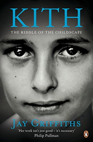 9780141039459: Kith: The Riddle of the Childscape