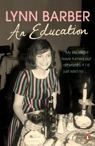 9780141039558: An Education: My Life Might Have Turned Out Differently If I Had Just Said No