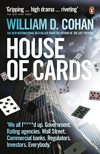 9780141039596: House of Cards: How Wall Street's Gamblers Broke Capitalism