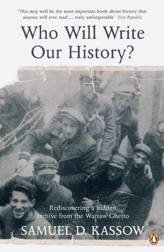 9780141039688: Who Will Write Our History?: Rediscovering a Hidden Archive from the Warsaw Ghetto