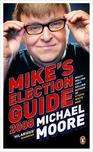 9780141039817: Mike's Election Guide 2008