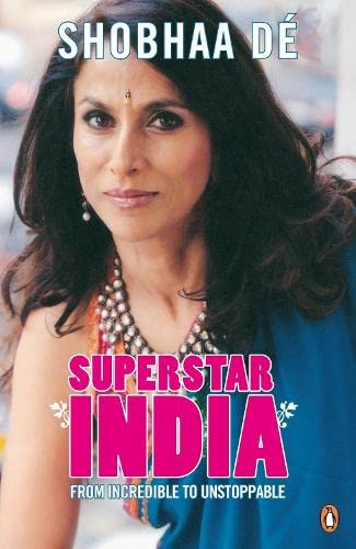 9780141039909: Superstar India: From Incredible to Unstoppable. Shobha D
