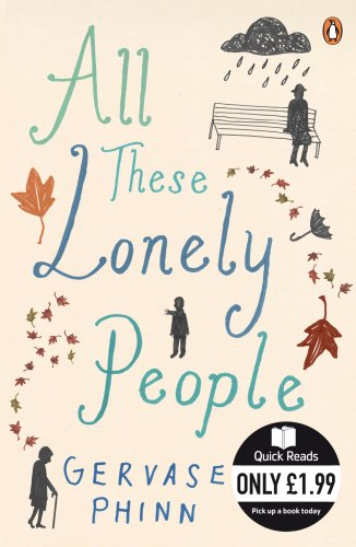 9780141039923: All These Lonely People (Quick Reads)