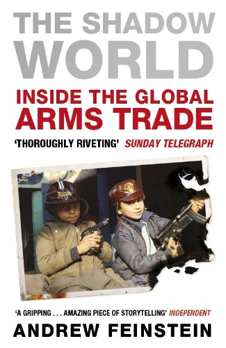 9780141040059: The Shadow World: Inside the Global Arms Trade
