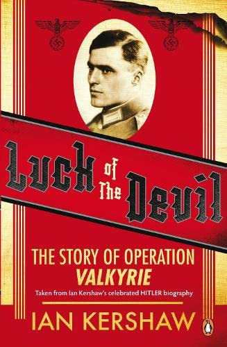 9780141040066: Luck of the Devil: The Story of Operation Valkyrie