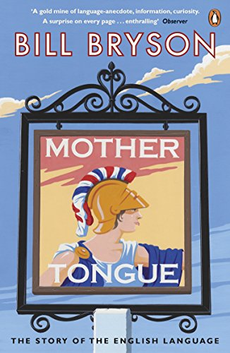 9780141040080: Mother Tongue: The Story of the English Language