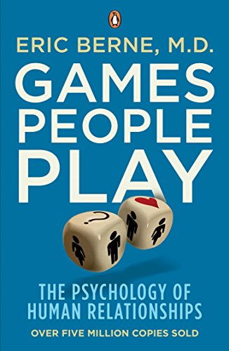 9780141040271: Games People Play: The Psychology of Human Relationships