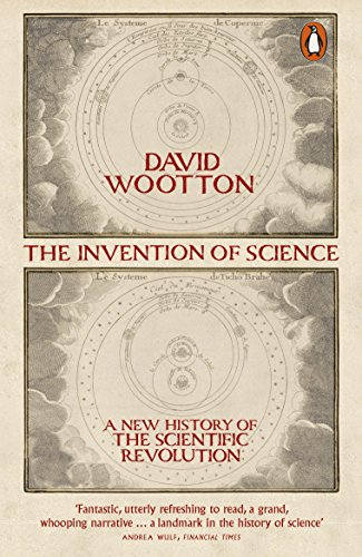 9780141040837: The Invention of Science: A New History of the Scientific Revolution