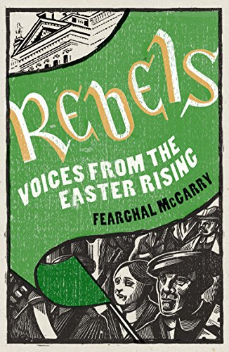 9780141041278: Rebels: Voices from the Easter Rising