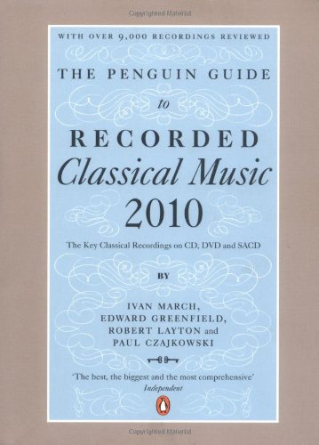 9780141041629: The Penguin Guide to Recorded Classical Music 2010: The Key Classical Recordings on CD, DVD and SACD