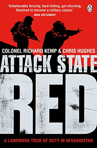 Attack State Red: Kemp, Col Richard; Hughes, Chris